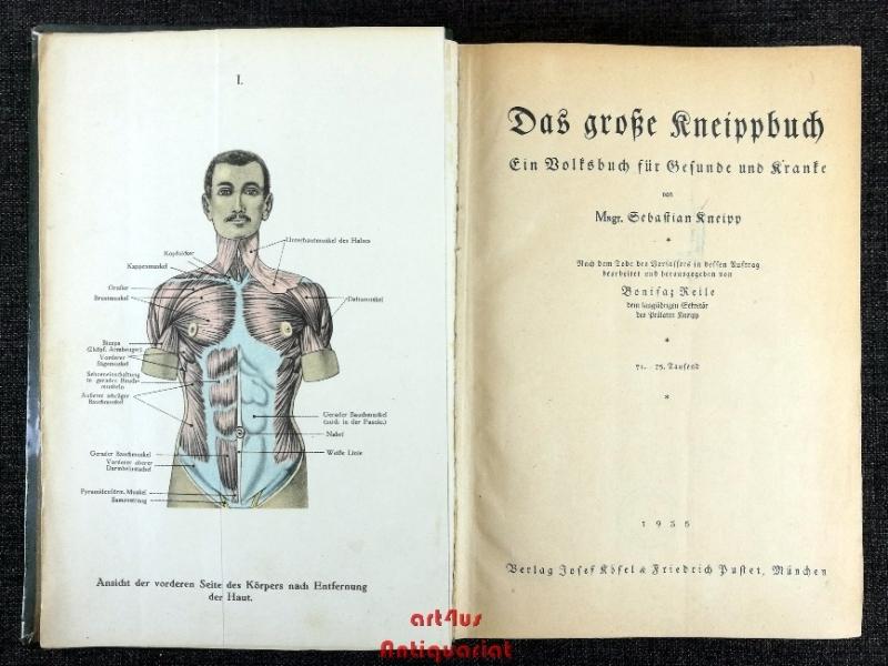 Das große Kneippbuch : ein Volksbuch für Gesunde und Kranke.