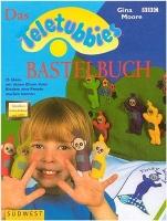 Das Teletubbies Bastelbuch :