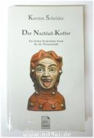 Der Nachlass-Koffer : Ein höchst förderlicher Fund für die Wissenschaft.