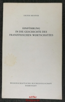 Einführung in die Geschichte des französischen Wortschatzes.