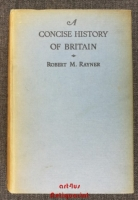 A Concise History of Britain.