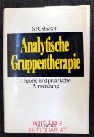 Analytische Gruppentherapie. Theorie und praktische Anwendung