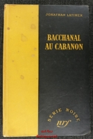 Bacchanal au Cabanon (Murder in the Mad House).
