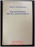 Das Goethebild des XX. Jahrhunderts
