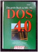 Das große Buch zu MS- DOS / PC- DOS 4.0