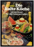 Die kalte Küche : Leckerbissen für alle Gelegenheiten.