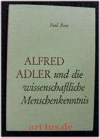 Alfred Adler und die wissenschaftliche Menschenkenntnis.