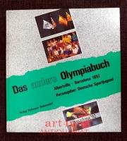 Das andere Olympiabuch : Albertville - Barcelona 1992