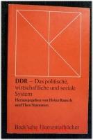DDR : Das politische, wirtschaftliche und soziale System
