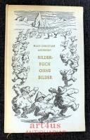 Bilderbuch ohne Bilder : Mit Zeichnungen von Fritz Fischer