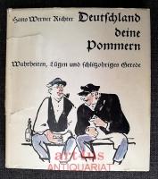 Deutschland deine Pommern : Wahrheiten, Lügen und schlitzohriges Gerede.