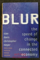 Blur : The Speed of Change in the Connected Economy.
