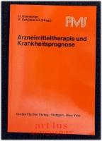 Arzneimitteltherapie und Krankheitsprognose.