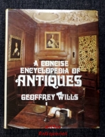 A Concise Encyclopaedia of Antiques.