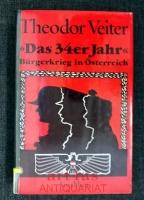 Das vierunddreißiger Jahr : Bürgerkrieg in Österreich