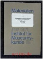 Materialien aus dem Institut für Museumskunde : Wirksamkeit öffentlichkeitsbezogener Maßnahmen für Museen und kulturelle Ausstellungen.