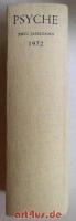 Psyche : Zeitschrift für Psychoanalyse und ihre Anwendungen : 26. Jahrgang 1972 : 1 Band (d.s. alle Hefte)