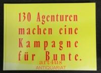 130 Agenturen machen eine Kampagne für BUNTE