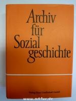 Archiv für Sozialgeschichte XXVIII (Band 28) 1988