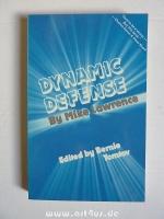 Dynamic Defense.