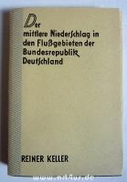 Der mittlere Niederschlag in den Flussgebieten der Bundesrepublik Deutschland.
