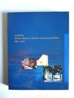 125 Jahre Ernst-Moritz-Arndt-Gymnasium Bonn 1882 - 2007