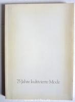75 Jahre Peek & Cloppenburg : 75 Jahre kultivierte Mode.