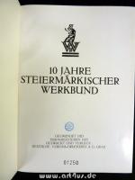 10 Jahre Steiermärkischer Werkbund.