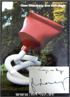 Claes Oldenburg : Eine Anthologie : [signiertes Exemplar]