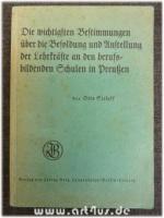 Die wichtigsten Bestimmungen über die Besoldung und Anstellung der Lehrkräfte an den berufsbildenden Schulen in Preußen.