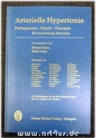 Arterielle Hypertonie : Pathogenese, Klinik, Therapie : Mit einem Beitrag : Hypotonie