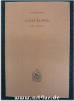 Aloys Ruppel : Leben und Werk.