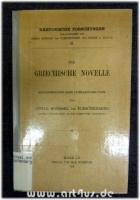 Die griechische Novelle : Rekonstruktion ihrer literarischen Form.