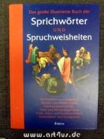 Das große illustrierte Buch der Sprichwörter und Spruchweisheiten