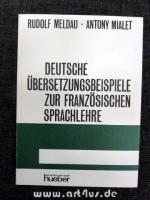 Deutsche Übersetzungsbeispiele zur französischen Sprachlehre.