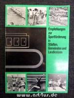 Empfehlungen zur Sportförderung in Städten, Gemeinden und Landkreisen.