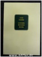100 Jahre Landesrentenbank.