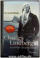 Charles Lindbergh : Ein Idol des 20. Jahrhunderts.
