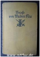 Briefe von Walter Flex : In Verbindung mit Konrad Flex