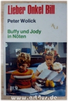 Lieber Onkel Bill 3: Buffy und Jody in Nöten.