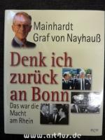 Denk ich zurück an Bonn : Das war die Macht am Rhein.