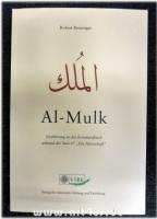al-Mulk : Einführung in das Koranarabisch anhand der Sure 67 Die Herrschaft.