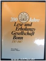 200 [Zweihundert] Jahre Lese- und Erholungs-Gesellschaft Bonn : 1787 - 1987.