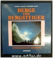 Berge und Bergsteiger : Alpingeschichte Südtirols.