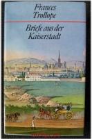 Briefe aus der Kaiserstadt.