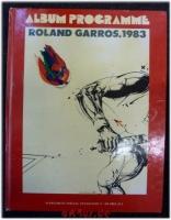 Album Programme Roland Garros, 1983 : supplément spécial Tennis-Info N° 109