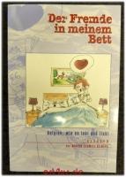 Der Fremde in meinem Bett : Belgien, wie es lebt und liebt ; Glossen.