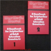A Handbook for Scriptwriters of Adult Education Broadcasts; Vol. I and II