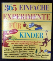 365 einfache Experimente für Kinder.
