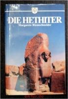 Die Welt der Hethiter.